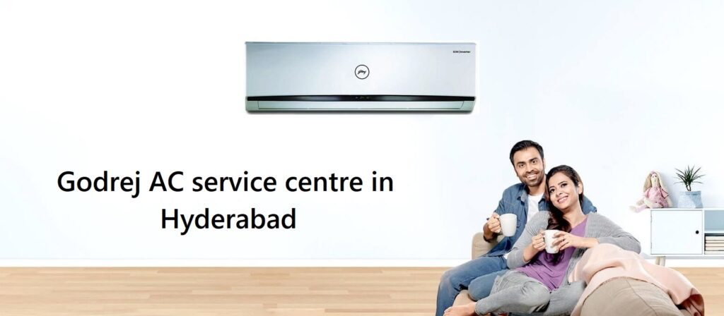 Godrej AC service centre in Hyderabad